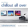 Chillout all over (Bundle mit 3 Audio-CDs)