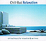Chill Out Relaxation (Audio-CD)
