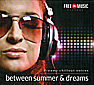 Between Summer & Dreams (Audio-CD)