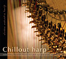 Chillout Harp (Audio-CD)