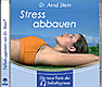 Stress abbauen (Audio-CD)