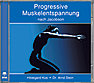 Progressive Muskelentspannung (Audio-CD)