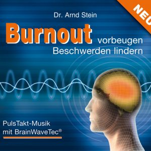 Burnout vorbeugen - Besschwerden lindern
