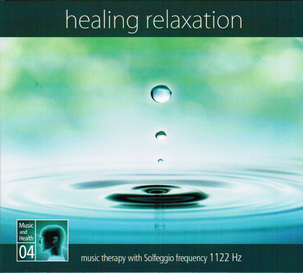 Healing relaxation